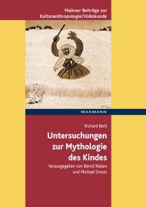 Untersuchungen zur Mythologie des Kindes